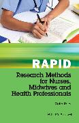 Cover-Bild zu Rapid Research Methods for Nurses, Midwives and Health Professionals (eBook) von Rees, Colin