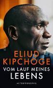 Cover-Bild zu Vom Lauf meines Lebens von Kipchoge, Eliud