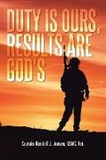 Cover-Bild zu Duty Is Ours, Results Are God's von Jansen USMC Ret., Captain Randall J.