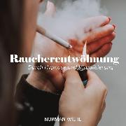 Cover-Bild zu Endlich Rauchfrei (Audio Download) von Wiehe, Norman