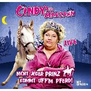 Cover-Bild zu Cindy aus Marzahn Live - Nicht jeder Prinz kommt uff'm Pferd (Audio Download) von Bessin, Ilka