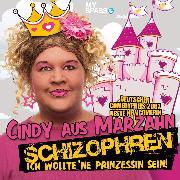 Cover-Bild zu Cindy aus Marzahn Live - Schizophren (Audio Download) von Bessin, Ilka