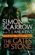 Cover-Bild zu Pirata: The Gates of Stone (eBook) von Scarrow, Simon