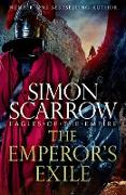 Cover-Bild zu The Emperor's Exile (Eagles of the Empire 19) (eBook) von Scarrow, Simon