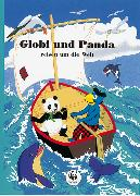 Cover-Bild zu Globi und Panda reisen um die Welt von Strebel, Guido (Text von)