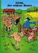 Cover-Bild zu Globi, der schlaue Bauer von Lendenmann, Jürg