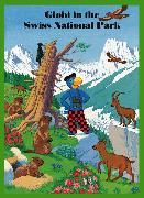 Cover-Bild zu Globi in the Swiss National Park von Schmid, Heiri (Illustr.)