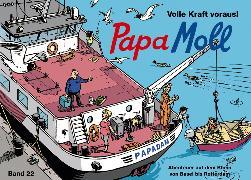Cover-Bild zu Papa Moll Volle Kraft voraus! von Lendenmann, Jürg (Text von)