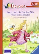 Cover-Bild zu Lara und die freche Elfe. Prinzessinnenzauber von Kiel, Anja