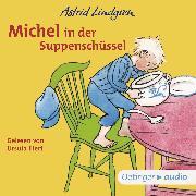 Cover-Bild zu Michel in der Suppenschüssel (Audio Download) von Lindgren, Astrid