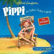 Cover-Bild zu Pippi in Taka-Tuka-Land - Das Hörspiel (Audio Download) von Lindgren, Astrid