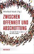 Cover-Bild zu Zwischen Offenheit und Abschottung von Mack, Winfried (Hrsg.)