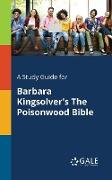Cover-Bild zu A Study Guide for Barbara Kingsolver's The Poisonwood Bible von Gale, Cengage Learning