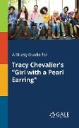 "Cover-Bild zu A Study Guide for Tracy Chevalier's ""Girl With a Pearl Earring"" von Gale, Cengage Learning"