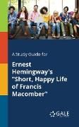 "Cover-Bild zu A Study Guide for Ernest Hemingway's ""Short, Happy Life of Francis Macomber"" von Gale, Cengage Learning"
