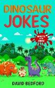 Cover-Bild zu Dinosaur Jokes: WRITE YOUR OWN! For all ages (content approved for ages 6+) von Bedford, David