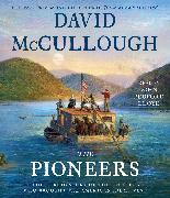 Cover-Bild zu The Pioneers von McCullough, David