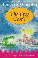 Cover-Bild zu The Frog Castle (eBook) von Gaarder, Jostein