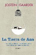 Cover-Bild zu La Tierra de Ana (eBook) von Gaarder, Jostein