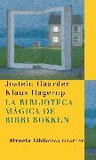 Cover-Bild zu La biblioteca mágica de Bibbi Bokken (eBook) von Gaarder, Jostein