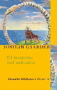 Cover-Bild zu El misterio del solitario (eBook) von Gaarder, Jostein