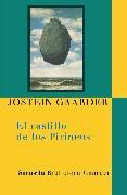 Cover-Bild zu El castillo de los Pirineos (eBook) von Gaarder, Jostein