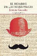 Cover-Bild zu El hombre de las marionetas (eBook) von Gaarder, Jostein