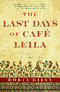 Cover-Bild zu The Last Days of Café Leila von Bijan, Donia