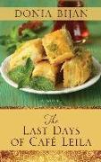 Cover-Bild zu The Last Days of Cafe Leila von Bijan, Donia