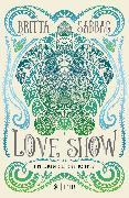 Cover-Bild zu Love Show von Sabbag, Britta