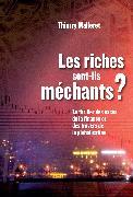Cover-Bild zu Les riches sont-ils méchants? (eBook) von Malleret, Thierry