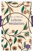 Cover-Bild zu Die schönsten Lebensweisheiten von Werner, Philipp (Hrsg.)