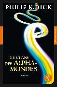 Cover-Bild zu Die Clans des Alpha-Mondes von Dick, Philip K.