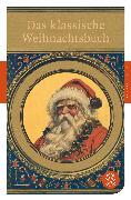 Cover-Bild zu Das klassische Weihnachtsbuch von Seifert, Dr. Nicole (Hrsg.)