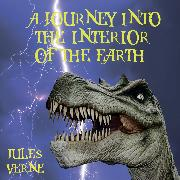 Cover-Bild zu A Journey Into the Interior of the Earth - Jules Verne (Audio Download) von Verne, Jules