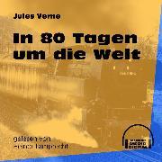 Cover-Bild zu In 80 Tagen um die Welt (Audio Download) von Verne, Jules
