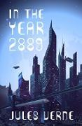 Cover-Bild zu In the Year 2889 (eBook) von Verne, Jules