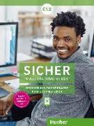 Cover-Bild zu Sicher in Alltag und Beruf! C1.2. Kursbuch + Arbeitsbuch von Schwalb, Susanne