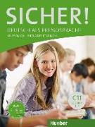 Cover-Bild zu Sicher! C1/1. Kurs- und Arbeitsbuch mit CD-ROM zum Arbeitsbuch. Lektion 1-6 von Perlmann-Balme, Michaela