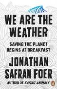 Cover-Bild zu Safran Foer, Jonathan: We are the Weather (eBook)