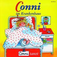 Cover-Bild zu 09: CONNI IM KRANKENHAUS/CONNI TANZT von Conni (Komponist)