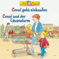 Cover-Bild zu 49: Conni Geht Einkaufen/Conni Und Der Läusealarm von Conni (Komponist)