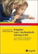 Cover-Bild zu Ratgeber Lese-/Rechtschreibstörung (LRS) von Schulte-Körne, Gerd