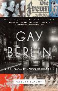 Cover-Bild zu Beachy, Robert: Gay Berlin (eBook)
