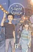 Cover-Bild zu A Silent Voice 05 von Oima, Yoshitoki