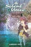 Cover-Bild zu A Silent Voice Vol. 6 von Oima, Yoshitoki (Illustr.)