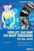 Cover-Bild zu Verflixt, das darf ich nicht vergessen: Die 50er Jahre von Oppolzer, Ursula