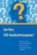 Cover-Bild zu Verflixt, 100 Gedächtnisspiele von Oppolzer, Ursula