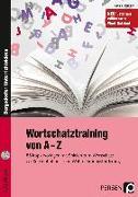 Cover-Bild zu Wortschatztraining von A-Z von Oppolzer, Ursula