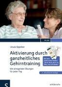 Cover-Bild zu Aktivierung durch ganzheitliches Gehirntraining von Oppolzer, Ursula